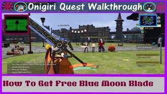 Onigiri Quest Walkthrough How To Get Free Blue Moon Blade Part 52🐲