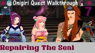 Onigiri Quest Walkthrough Repairing The Seal Part 7