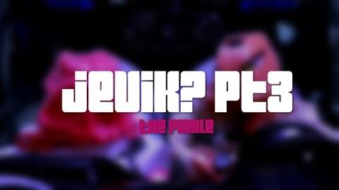 JEVIK? PT 3 (The Finale The Misadventures of Onipex and Pals)