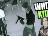 Why Do White Kids Shoot Up Schools?