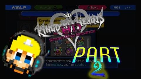 Gotta Forge 'Em All! Kingdom Hearts Dream Drop Distance HD Part 2