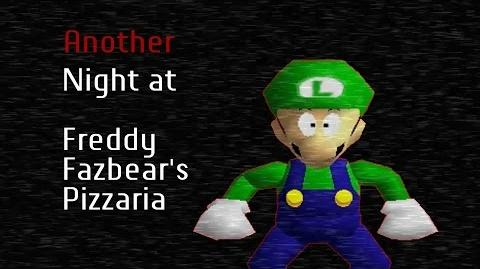 SM64 Bloopers Another Night at Freddy Fazbear's Pizzaria