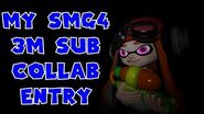 My Own SMG4 3M Collab Entry