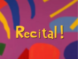 Recital!