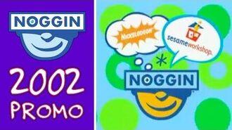 Noggin - April 2002 Promo - What Is Noggin?