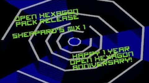 Open Hexagon Pack Release Trailer - Sheppard's Mix 1 (1 Year Anniversary!)