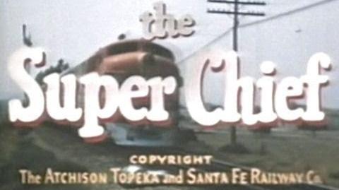 """Santa Fe RailRoad """"The Super Chief"""" - 1950's Passenger Trains in the USA"""