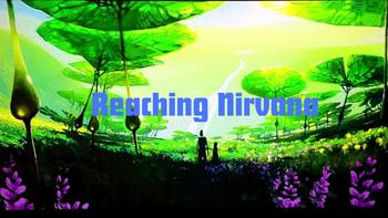 Reaching Nirvana