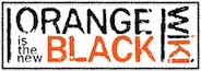 オレンジ・イズ・ニュー・ブラック Wiki