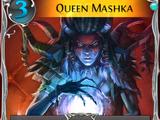 Queen Mashka