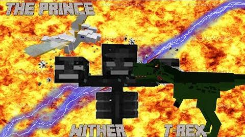 T-rex and Wither vs The Prince