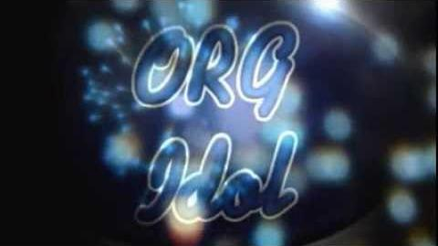 ORG Idol Opening Sequence