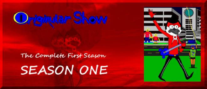 Originular Show - First Season Poster