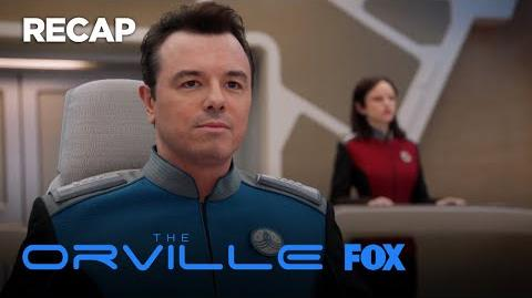 Mission- Old Wounds - Recap. 1 - THE ORVILLE