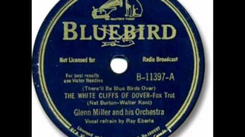 The White Cliffs Of Dover by Glenn Miller & Orchestra on 1941 Bluebird 78