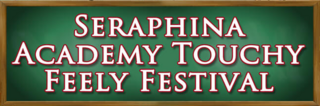 Seraphina Academy Touchy Feely Festival run 3 banner heading