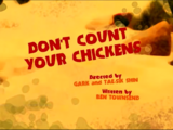 Don't Count Your Chickens