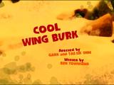 Cool Wing Burk