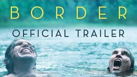 Border Official Trailer In Theaters October 26