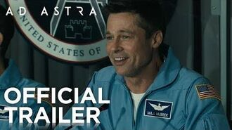 Ad Astra Official Trailer HD 20th Century FOX