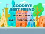 Goodbye Best Friend