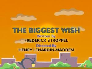 The Biggest Wish