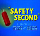 Safety Second
