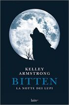 Bitten-La-notte-dei-lupi-di-Kelley-Armstrong-Otherworld-series
