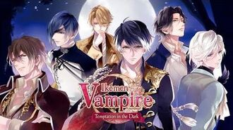 Official Trailer - Ikémen Vampire- Temptation in the Dark (Otome Game)