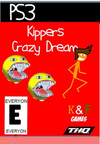 Kippers Crazy Dream LittleBobXD?