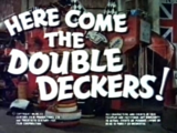 Here Come The Double Deckers!