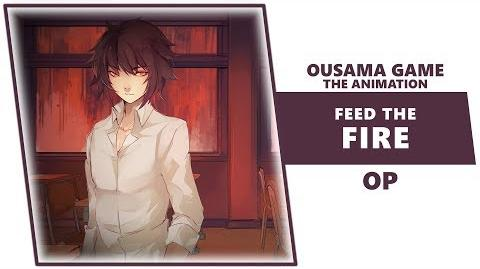 OUSAMA GAME THE ANIMATION OP - Feed The Fire Dima Lancaster feat. BrokeN ver