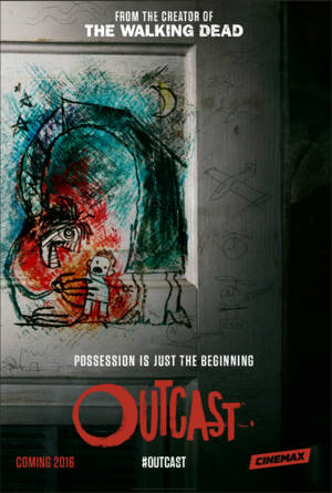 Outcast (TV Series) poster - Possession is just the beginning