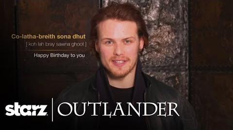 Outlander - Happy Birthday from Outlander - STARZ