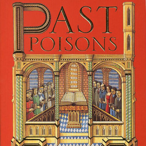 First published in the <i>Past Poisons</i> anthology
