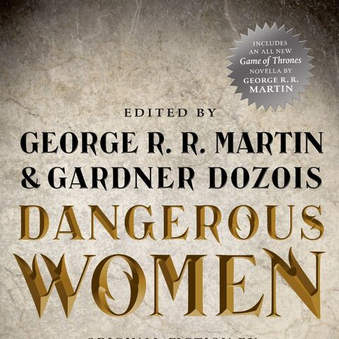 <i>Dangerous Women</i> anthology