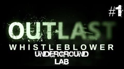 Outlast Whistleblower Walkthrough Part 1 Underground Lab No Commentary