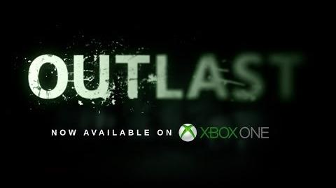 Outlast Xbox One Launch Trailer