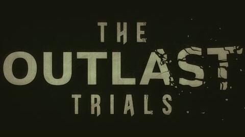 The Outlast Trials - Teaser