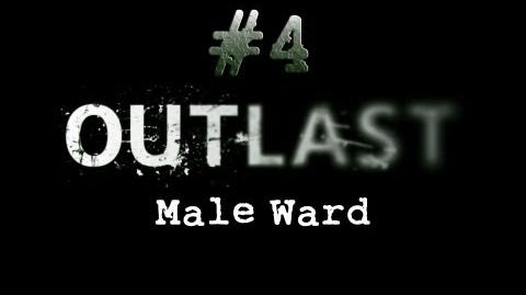 Outlast CH. 4 Male Ward - Gameplay Walkthrough HD No Commentary-0