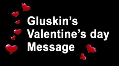Gluskin's Valentine's day Message (audio)