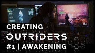 Creating Outriders 1 Awakening