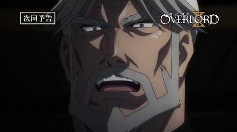 【オーバーロードⅡ】第9話予告「舞い上がる火の粉」《スペシャルver