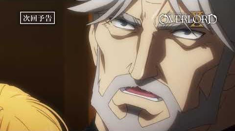 【オーバーロードⅡ】第6話予告「拾う者、拾われる者」《スペシャルver
