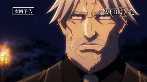 【オーバーロードⅡ】第11話予告「ヤルダバオト」《ノーマルver