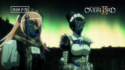 【オーバーロードⅡ】第13話予告「最強最高の切り札」《スペシャルver
