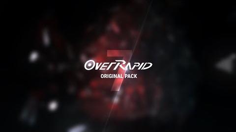 OverRapid Original Pack 7 Update Teaser