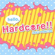 Hello Hardcore