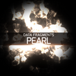 Fragments 6 Pearl
