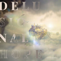 Delusional Hope